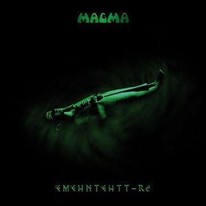 Magma – ëMëHntëHtt-Ré