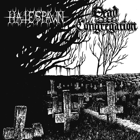 Dead Congregation – Hatespawn Split