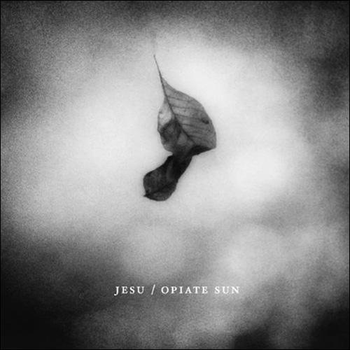 Jesu – Opiate Sun