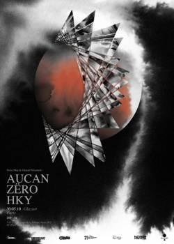 Aucan + Zëro + HKY