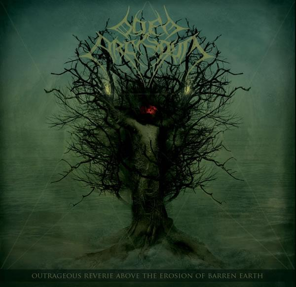 Odem Arcarum – Outrageous Reverie Above the Erosion of Barren Earth