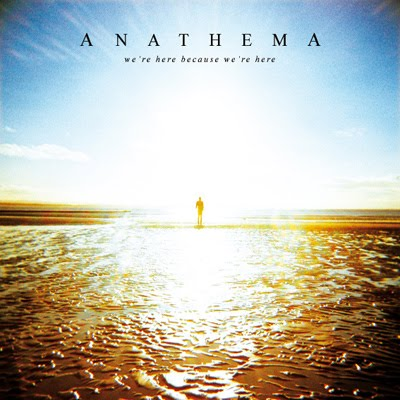 Anathema – We're Here Because We're Here
