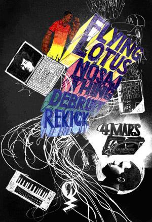 Flying Lotus + Nosaj Thing – 4 mars 2010 – La Belleviloise – Paris