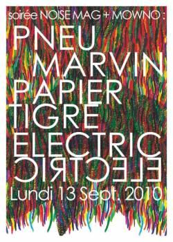 Pneu + Marvin + Papier Tigre + Electric Electric