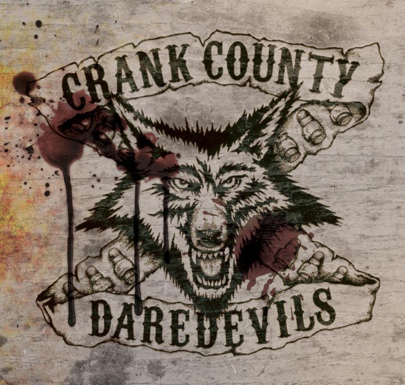 Crank County Daredevils – Crank County Daredevils