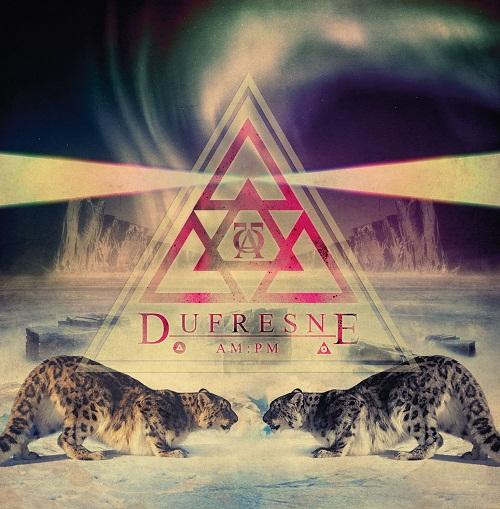 Dufresne – AM:FM