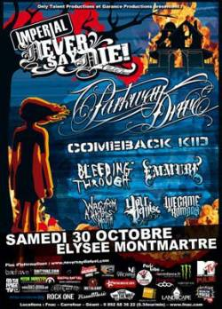 Parkway Drive + Comeback Kid + Bleeding Through + Emmure + War From A Harlots Mouth + Your Demise + We Came As Romans