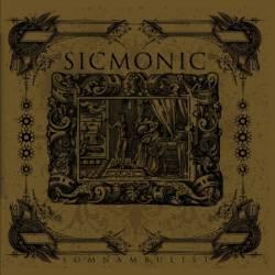 sicmonic - somnambulist