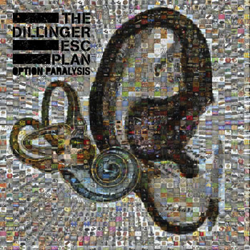 The Dillinger Escape Plan – Option Paralysis