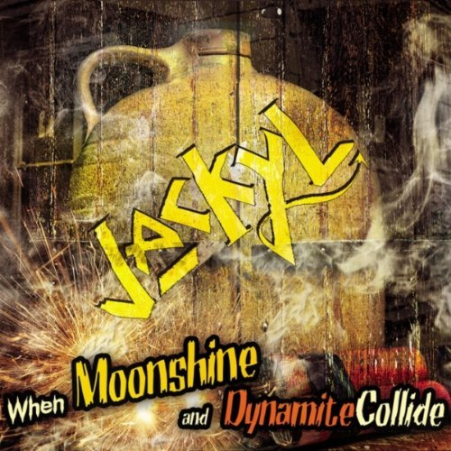 Jackyl – When Moonshine and Dynamite Collide