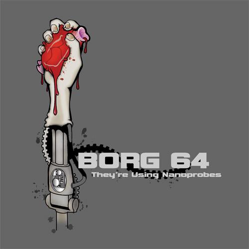 Borg 64 – They're Using Nanoprobes
