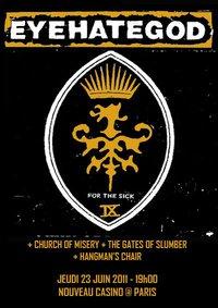 Eyehategod + Church Of Misery + The Gates Of Slumber + Hangman's Chair