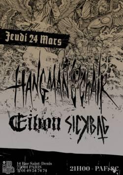 Hangman's Chair + Eibon + Sickbag + Oruga