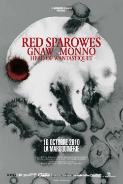 Red Sparowes + Gnaw + Monno