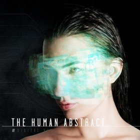 The Human Abstract – Digital Veil