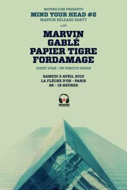 Marvin + GaBlé + Papier Tigre + Fordamage