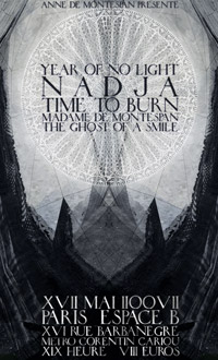 Year of No Light + Nadja + Time to Burn + Madame de Montespan + The Ghost of a Smile