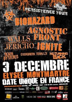 Biohazard + Agnostic Front + Walls Of Jericho + Ignite + Death by Stereo + Evergreen Terrace + No Turning Back