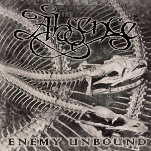 The Absence – Enemy unbound