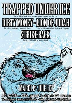 Trapped under Ice + Dirty Money + Lion of Judah