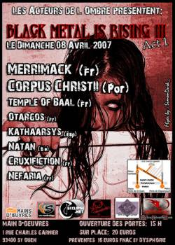 Black Metal Is Rising III – Merrimack + Corpus Christii + Temple of Baal + Otargos + Kathaarsys + Natan + Cruxifiction + Neferia