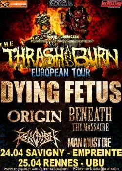 Dying Fetus + Origin + Beneath The Massacre + Man Dust Die + Revocation