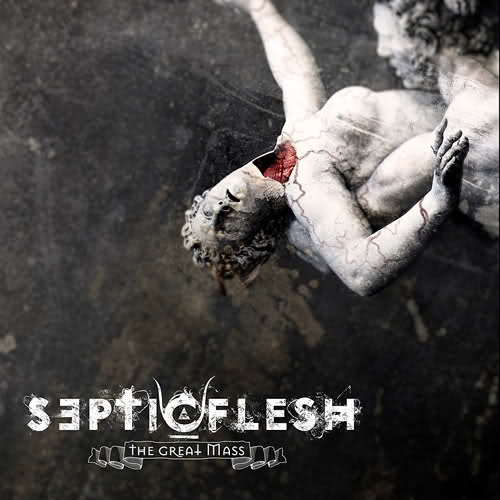Septic Flesh – The Great Mass