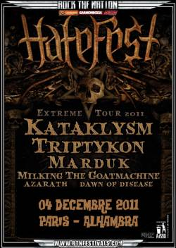 Hatefest 2011 – Kataklysm + Triptykon + Marduk + Milking the Goatmachine + Azarath + Dawn of Disease