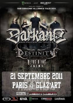 Darkane + Destinity + Devastating Enemy + Corrosive Elements