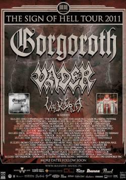 Gorgoroth + Vader + Valkyrja