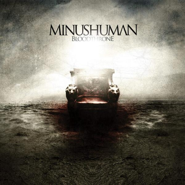 Minushuman – Bloodthrone