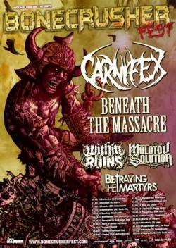 Carnifex + Beneath The Massacre + Within the Ruins + Molotov Situation + Betraying The Martyrs