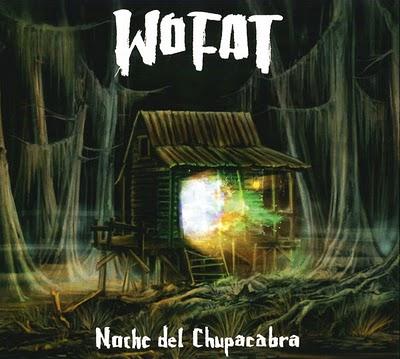 Wo Fat – Noche del Chupacabra