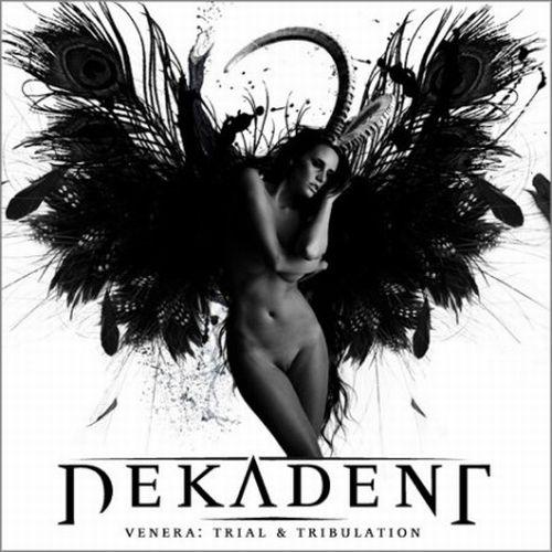 Dekadent – Venera : Trial & Tribulation