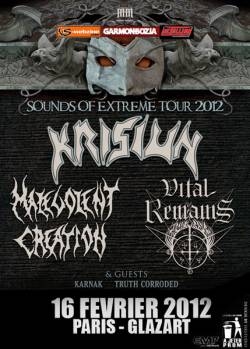 Krisiun + Malevolent Creation + Vital Remains + Karnak + Truth Corroded