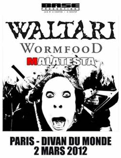 Waltari + Wormfood