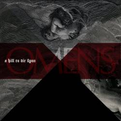 A HILL TO DIE UPON - Omens