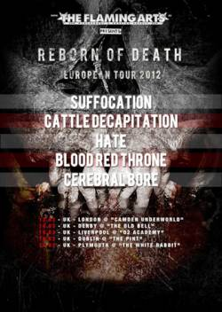 Suffocation + Hate + Cattle Decapitation + Blood Red Throne