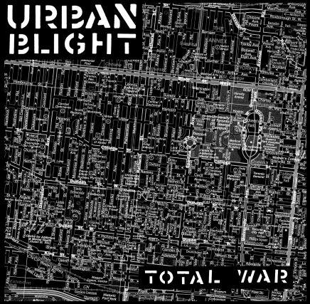 Urban Blight – Total War