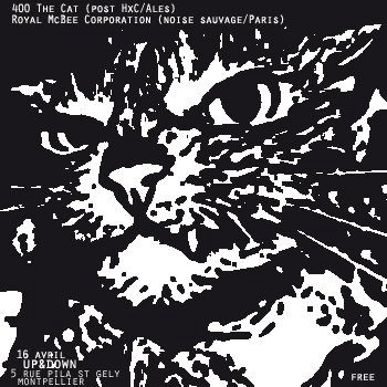 Royal Mc Bee Corporation / 400 The Cat – 17 Avril 2012 @ Up'n'Down (Montpellier)