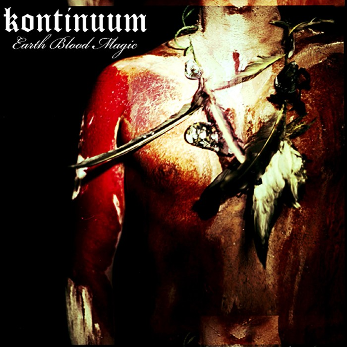 Kontinuum – Earth Blood Magic