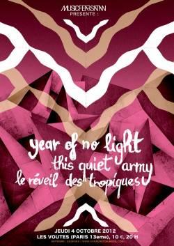 Year Of No Light + Thisquietarmy + Le Reveil Des Tropiques