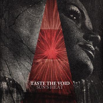 Taste The Void – Sun's Heat