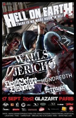 Walls Of Jericho + Death Before Dishonor + Hundreth + Betrayal