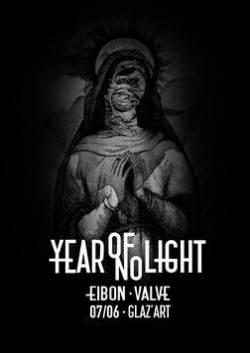 Year of No Light + Eibon +Valve