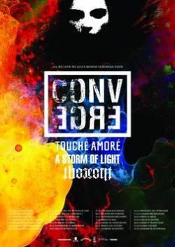 Converge + Touché Amoré + A Storm Of Light + The Secret