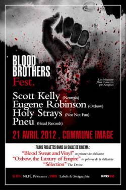 [Blood Brothers Festival] Scott Kelly + Eugene Robinson + Holy Strays + Pneu