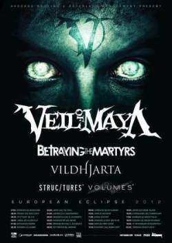 Veil Of Maya + Betraying the Martyrs + Vildhjarta + Structures + Volumes