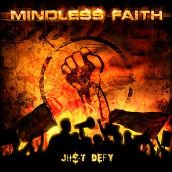 Mindless Faith – Just defy