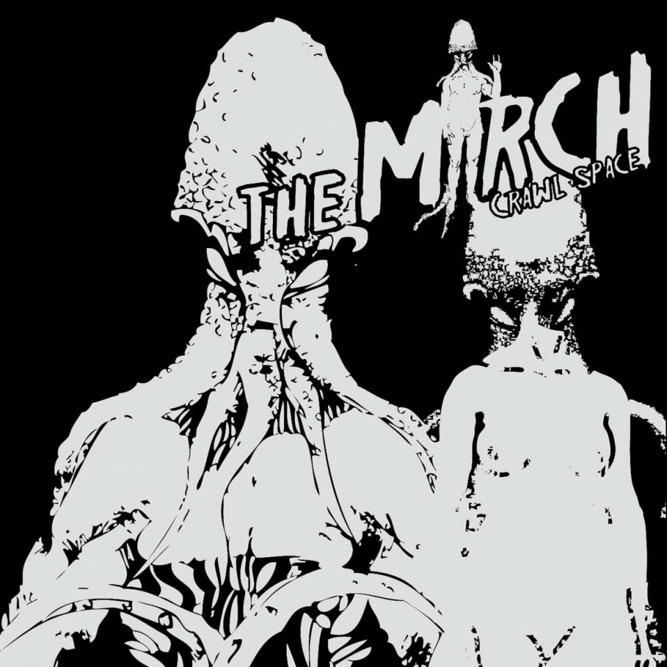 The MARCH – Crawl Space